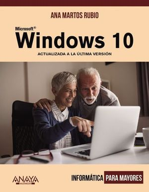 WINDOWS 10.  INFORMATICA PARA MAYORES