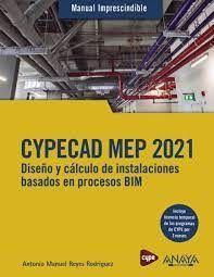 CYPECAD MEP 2021.  MANUAL IMPRESCINDIBLE