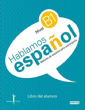HABLAMOS ESPAÑOL NIVEL B1 LIBRO DEL ALUMNO