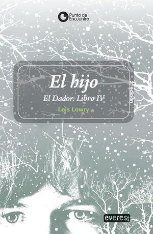 EL HIJO EL DADOR: LIBRO IV