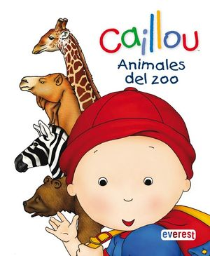 CAILLOU ANIMALES DEL ZOO