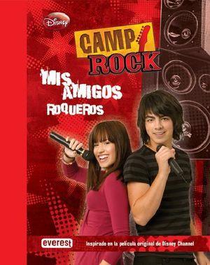 CAMP ROCK MIS AMIGOS ROQUEROS