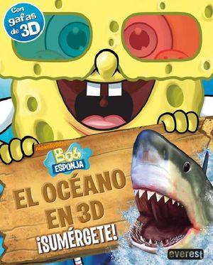 BOB ESPONJA EL OCEANO EN 3D SUMERGETE