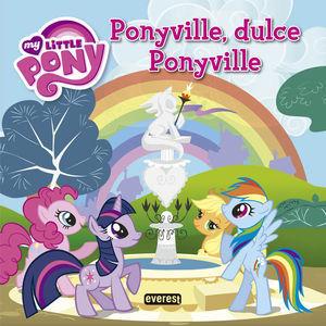 MY LITTLE PONY PONYVILLE, DULCE PONYVILLE