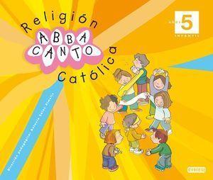 RELIGION ABBA CANTO 5 AÑOS