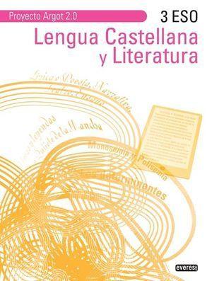 LENGUA Y LITERATURA ARGOT 2.0 3º ESO