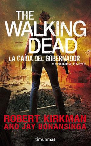 THE WALKING DEAD LA CAIDA DEL EMPERADOR SEGUNDA PARTE