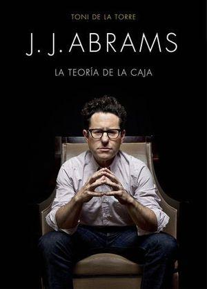 J.J. ABRAMS.  LA TEORIA DE LA CAJA