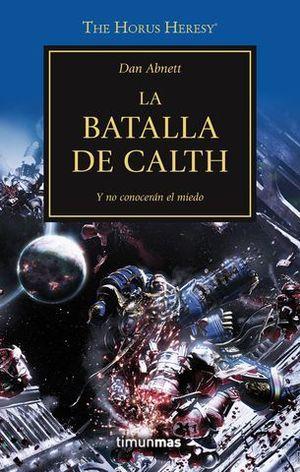 LA BATALLA DE CALTH Y NO CONOCERAN EL MIEDO