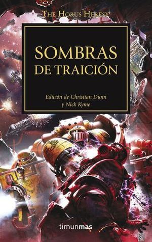 LA HEREJIA DE HORUS 22:  SOMBRAS DE TRAICION