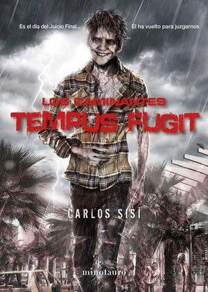 LOS CAMINANTES TEMPUS FUGIT