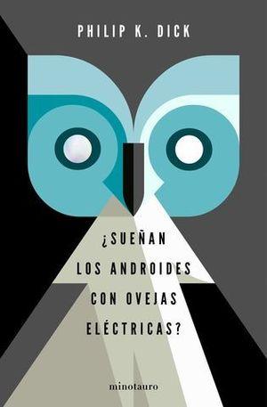 ¿SUEÑAN LOS ANDROIDES CON OVEJAS ELECTRICAS? ED. ESPECIAL