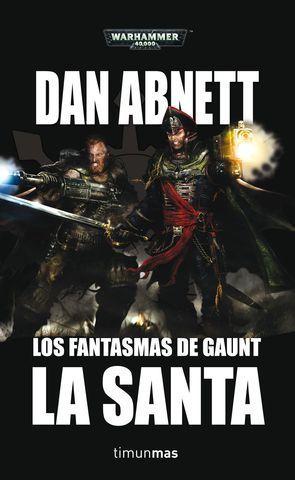 LOS FANTASMAS DE GAUNT 2.  LA SANTA