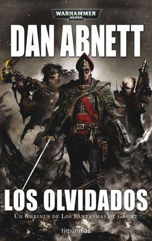 LOS FANTASMAS DE GAUNT 3.   LOS OLVIDADOS