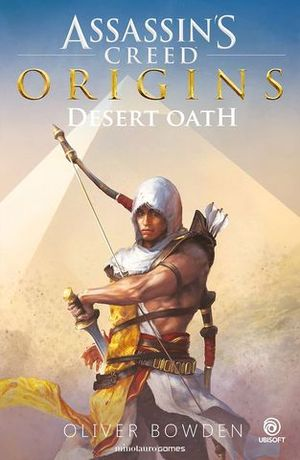 ASSASSIN S CREED: DESERT OATH