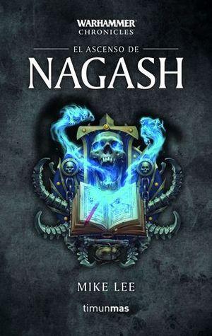 EL ASCENSO DE NAGASH 2