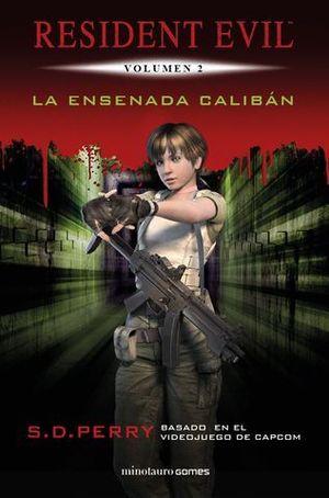 RESIDENT EVIL: LA ENSENADA CALIBÁN.