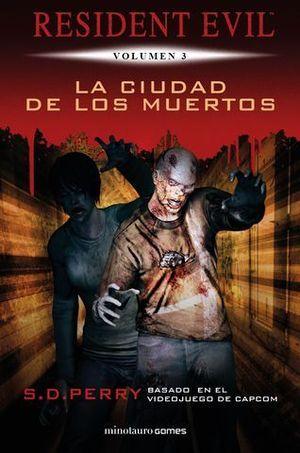 RESIDENT EVIL: LA CIUDAD DE LOS MUERTOS.3