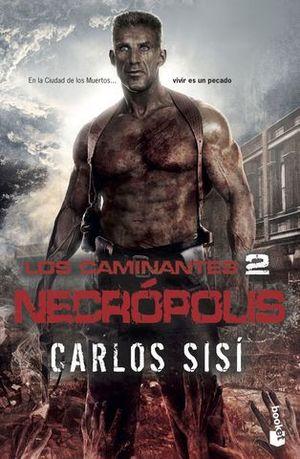 LOS CAMINANTES 2 NECROPOLIS