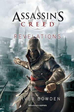 ASSASSIN´S CREED. REVELATIONS.