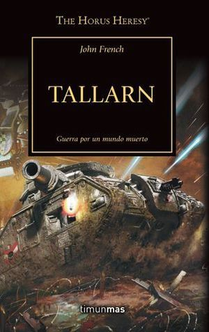 THE HORUS HERESY Nº 45/54 TALLARN.