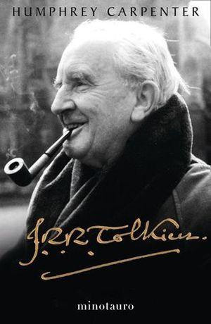 J. R. R. TOLKIEN. UNA BIOGRAFÍA.