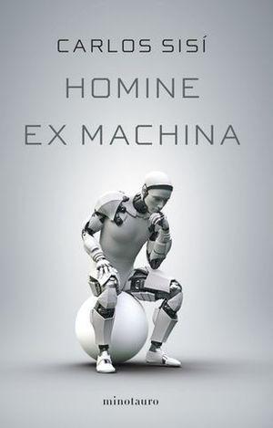 HOMINE EX MACHINA.