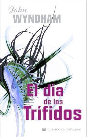 DIA DE LOS TRIFIDOS, EL