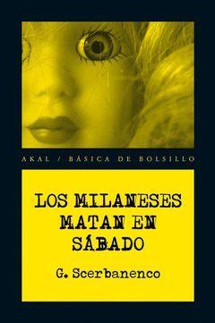LOS MILANESES MATAN EN SABADO