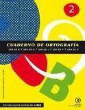 CUADERNO DE ORTOGRAFIA Nº2 NORMAS RAE