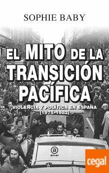 EL MITO DE LA TRANSICION PACIFICA