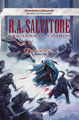 LA GARRA DE CHARON NEVERWINTER LIBRO III