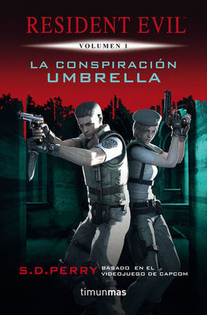 LA CONSPIRACION UMBRELLA RESIDENT EVIL VOLUMEN 1
