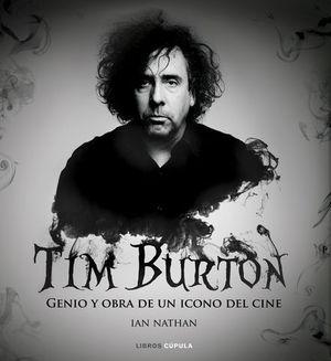 TIM BURTON GENIO Y OBRA DE UN ICONO DEL CINE