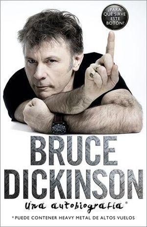 BRUCE DICKINSON.  ¿ PARA QUE SIRVE ESTE BOTON ?