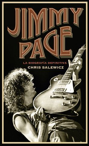 JIMMY PAGE.  LA BIOGRAFIA DEFINITIVA