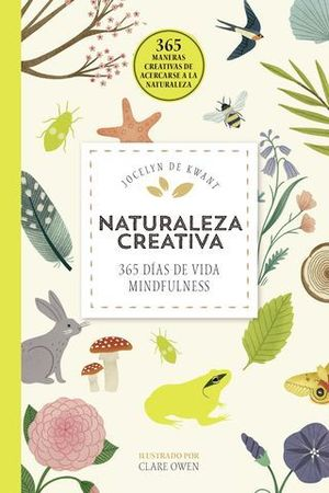 NATURALEZA CREATIVA.  365 DIAS DE VIDA MINDFULNESS