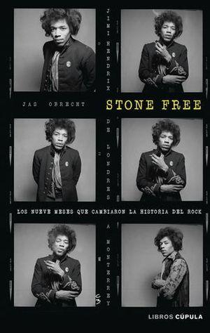 STONE FREE.