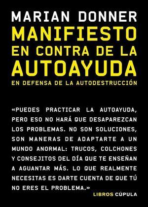 MANIFIESTO EN CONTRA DE LA AUTOAYUDA