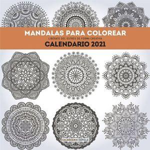 CALENDARIO MANDALAS PARA COLOREAR 2021.
