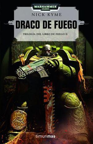 DRACO  TRILOGIA DE FUEGO