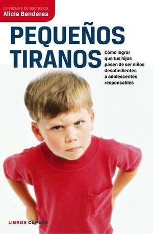 PEQUEÑOS TIRANOS
