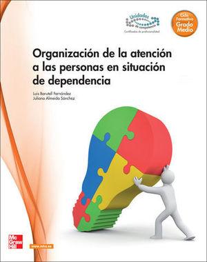 ORGANIZACION ATENCION PERSONAS SITUACION DEPENDENCIA GRADO MEDIO