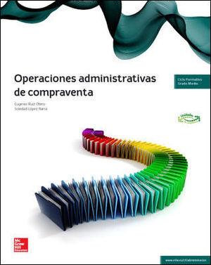 OPERACIONES ADMINISTRATIVAS DE COMPRAVENTA GRADO MEDIO ED. 2014