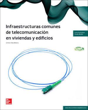 INFRAESTRUCTURAS COMUNES TELECOMUNICACION VIVIENDAS EDIFICIOS 2014