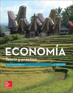 ECONOMIA TEORIA Y PRACTICA 6ª ED.