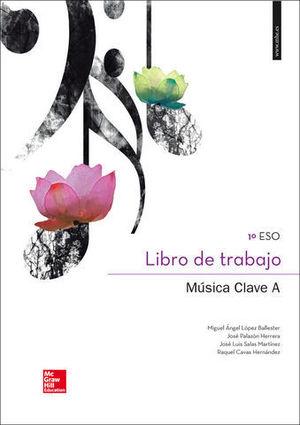 MUSICA CLAVE A LIBRO DE TRABAJO ESO ED. 2015