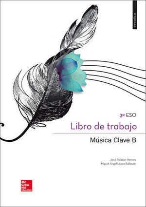 MUSICA CLAVE B LIBRO DE TRABAJO ED. 2015