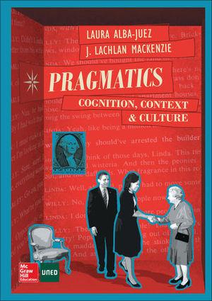 PRAGMATICS: CONGNITION, CONTEXT AND CULTURE