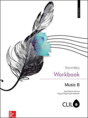 MUSIC B SECONDARY CLIL WORKBOOK ED. 2019